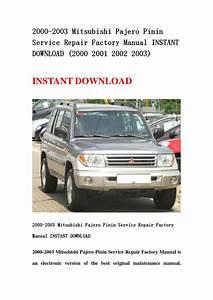 2000 2003 Mitsubishi Pajero Pinin Service Repair Factory