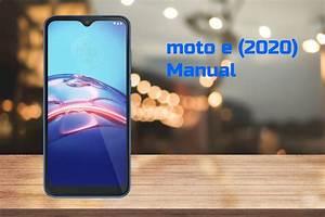 Motorola Moto E 2020  Xt2052dl  User Manual