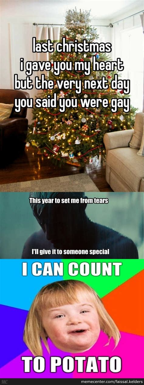 Last Christmas Meme - a friend and i had some fun with last christmas meme s and i decided to add somthing extra to