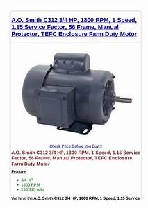 A O  Smith C312 3 4 Hp 1800 Rpm 1 Speed 1 15 Service Factor 56 Frame