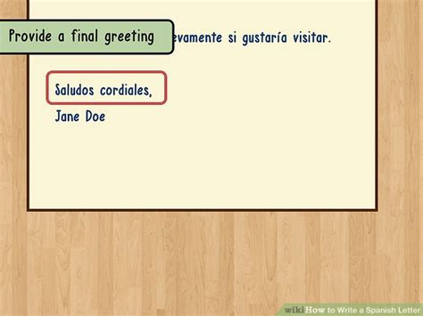 how do you say letter in spanish how to write a letter 14 steps with pictures 22146 | aid1728678 v4 728px Write a Spanish Letter Step 11