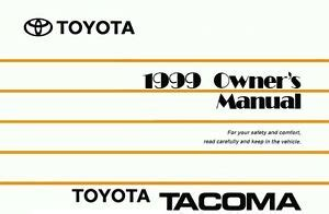 how to download repair manuals 1999 toyota tacoma xtra windshield wipe control 1999 toyota tacoma owners manual user guide reference operator book ebay