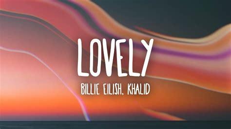 Billie Eilish Lovely With Khalid Mp3 [9.16 Mb]