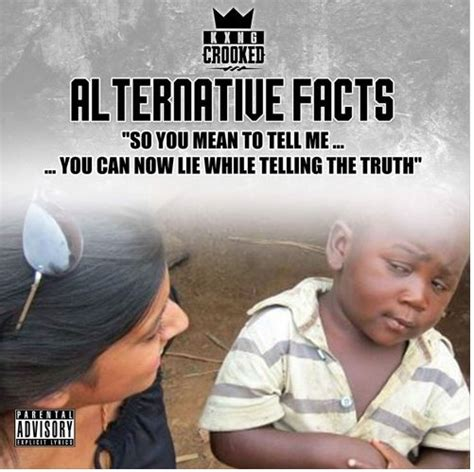 Alternative Facts Memes - new music kxng crooked alternative facts hiphop n more
