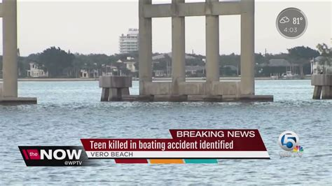 Boating Accident West Palm Beach by James Graves Teen Killed In Boating Accident Identified