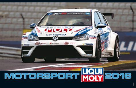 liqui moly kalender motorsport kalender 2016 liqui moly