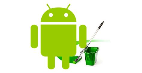 how to clean from android 4 ways to declutter your android device for better focus