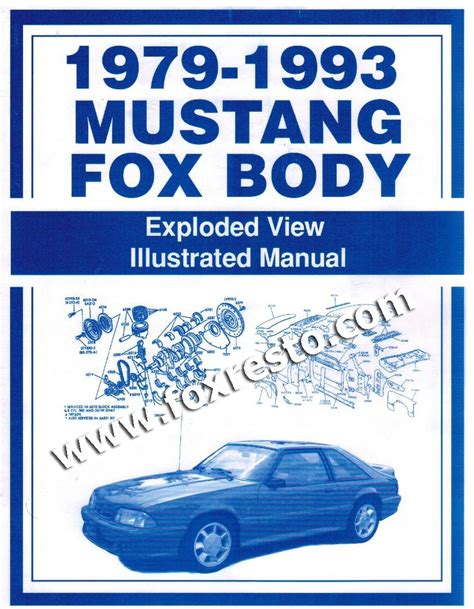 book repair manual 1989 ford tempo interior lighting 1979 93 ford mustang fox body exploded view illustrated manual