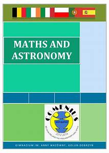 Maths and Astronomy Why Maths Comenius project
