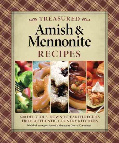 country kitchen magazine recipes mennonite recipes and a brief history of the amish 6096