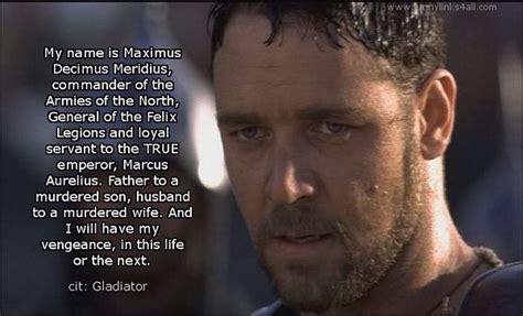 My Name Is Maximus Gladiator Quotes