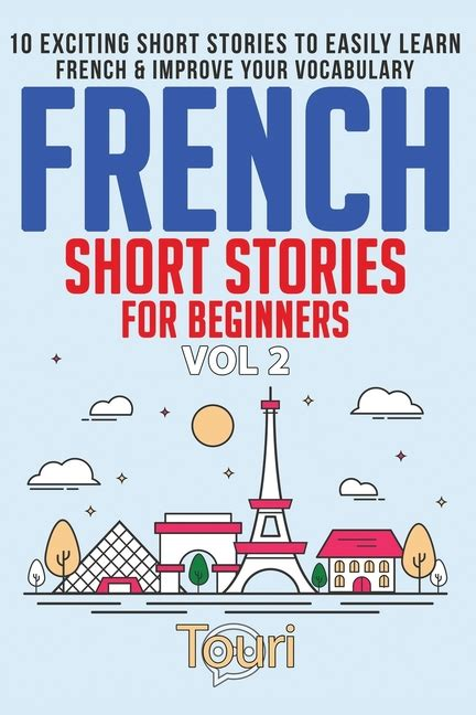 Easy French Stories Book 2: For Beginners: 10 Exciting ...
