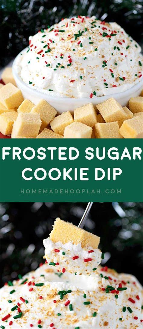 frosted sugar cookie dip homemade hooplah