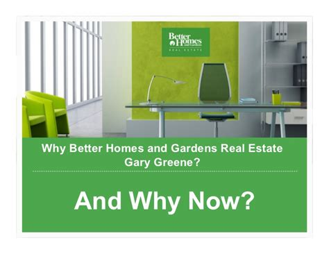 why choose better homes and gardens real estate gary