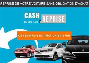 Cash Voiture : cash reprise estimation gratuite en ligne sans obligation et rachat de votre voiture avec ~ Gottalentnigeria.com Avis de Voitures