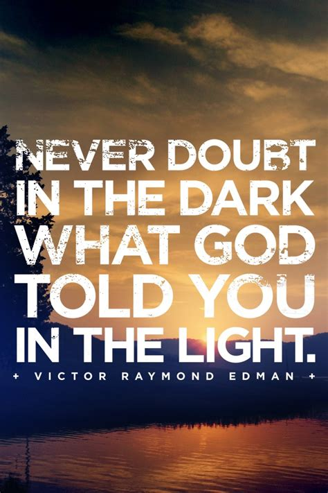 Never Doubt God Quotes