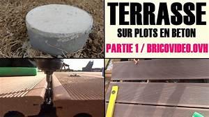 Terrasse Bois Sur Plot Beton : realiser une terrasse en bois composite sur plot en b ton ~ Premium-room.com Idées de Décoration