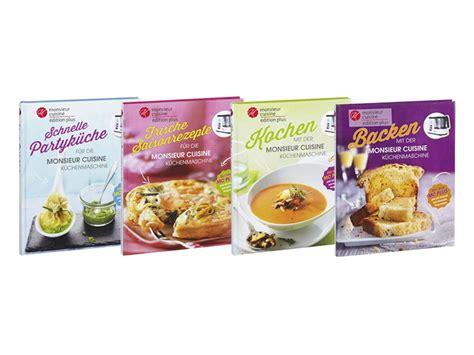 monsieur cuisine kochbuch monsieur cuisine édition plus lidl deutschland