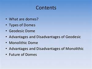 Domes Basics and It's Future from it's origin