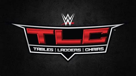 Wwe Confirms Tlc Pay-per-view Date And Location Change