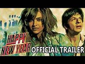Happy New Year OFFICIAL TRAILER Ft. Shahrukh Khan ...