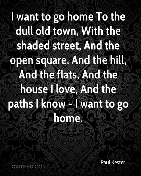 I Wanna Go Home Quotes