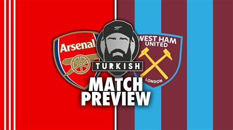 ARSENAL vs WEST HAM MATCH PREVIEW 📝   CAN WE STILL GET TOP ...