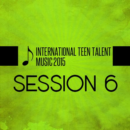 Teen Talent 2015 Music  Session 6  (Download Only) COG