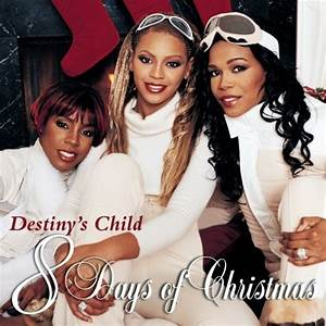8 Days Of Christmas Destiny39s Child Songs Reviews