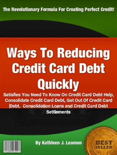 ways  reducing credit card debt quickly satisfies