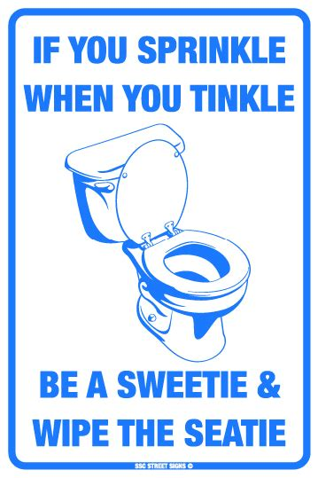 if you sprinkle when you tinkle be a sweetie wipe the seatie aluminum metal poster tin sign
