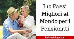 I 10 Paesi Migliori al Mondo per i Pensionati italiansinfuga
