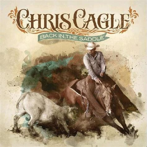 saddle cagle chris album music deluxe country cd cowgirls edition let there dance lyrics baby countrymusicrocks got reveals singer autographed