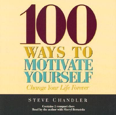 100 Ways To Motivate Yourself  By Steve Chandler, Audiobook Down