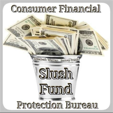 protection bureau consumer financial protection bureau slush fund trends