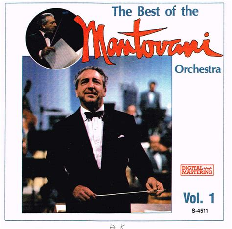 Mantovani Orchestra by The Mantovani Orchestra Chorus The Best Of The