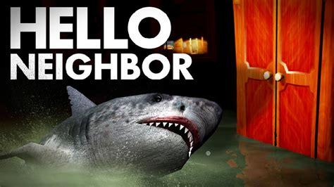 Hello Neighbor - HUGE UPDATE! - New Ending, Shark, Intro ...