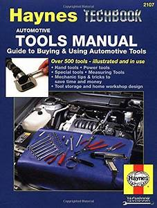 Automotive Tools Manual Guide To Buying And Using
