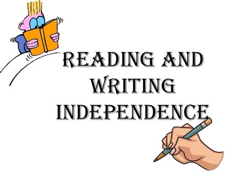 Reading And Writing Independence