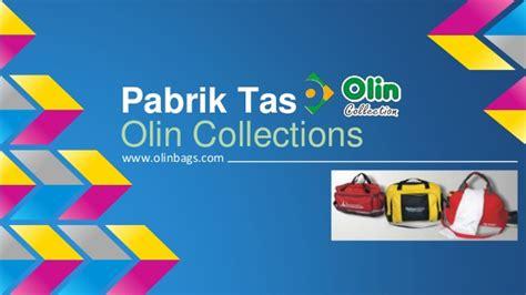 pabrik tas  olin collections