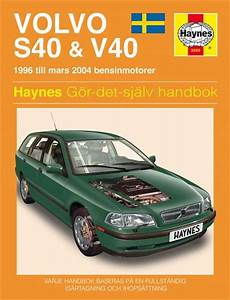 S40 V40 Haynes Service And Wiring Diagram
