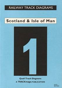 Scotland And Isle Of Man  Rail Track Diagrams Bk     By