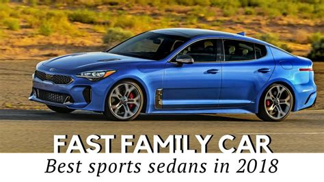 10 sports sedans that happen to be good family cars 2018