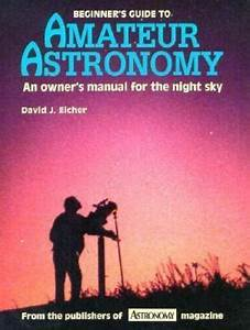 Astronomy Library  Beginner U0026 39 S Guide To Amateur Astronomy