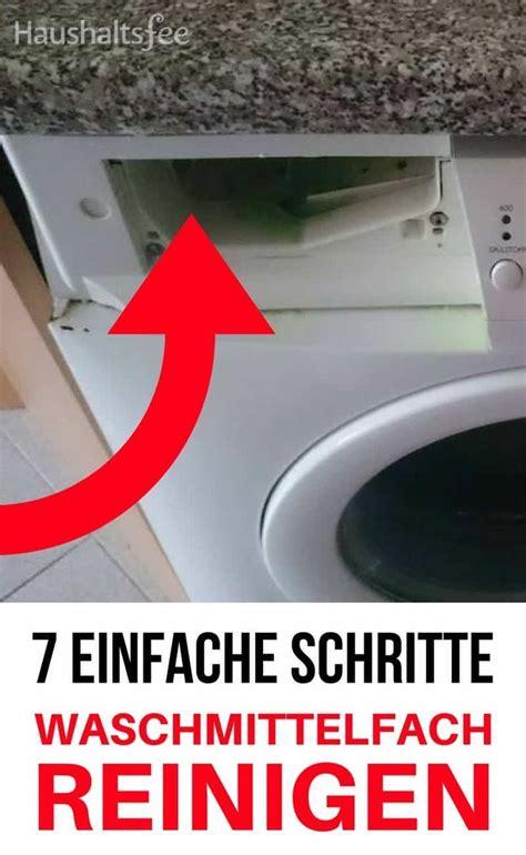 Waschmaschine Waschmittelfach Reinigen by Waschmittelfach Reinigen Was Ist Zu Beachten Haushalte