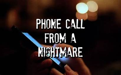 Call Nightmare Phone Paranormal Cell Sis Herself