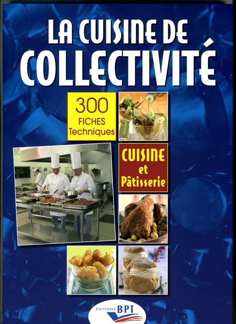 livre technique cuisine professionnel livre technique cuisine professionnel 100 images le