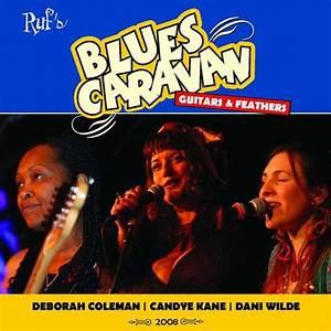Deborah Coleman / Candye Kane / Dani Wilde: Blues Caravan ...