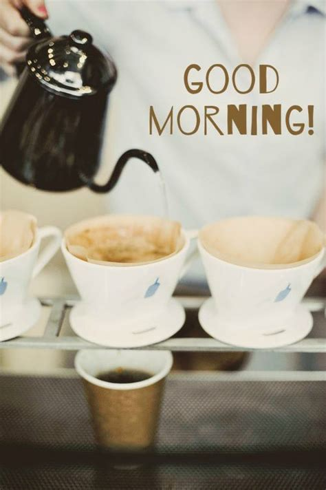 good morning pour  coffee pictures   images