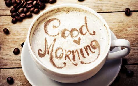 wallpaper good morning coffee hd lifestyle